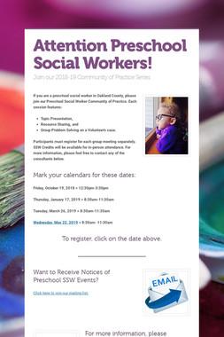 Attention Preschool Social Workers!