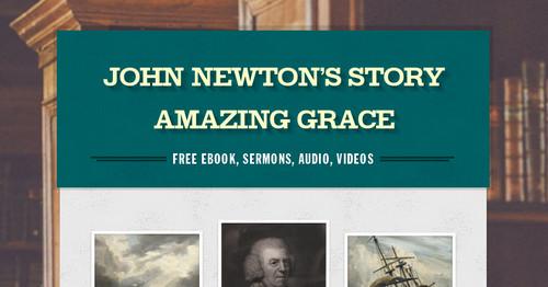 John Newton's Story Amazing Grace