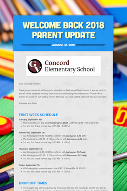 WELCOME BACK 2018 PARENT UPDATE