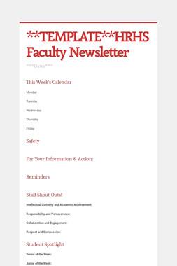 **TEMPLATE**HRHS Faculty Newsletter