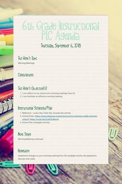 6th Grade Instructional PLC Agenda
