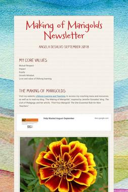 Making of Marigolds Newsletter