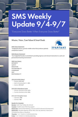 SMS Weekly Update 9/4-9/7