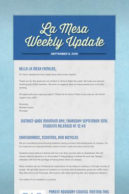 La Mesa Weekly Update