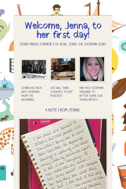 Welcome, Jenna, to her first day!