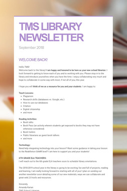 TMS LIBRARY NEWSLETTER