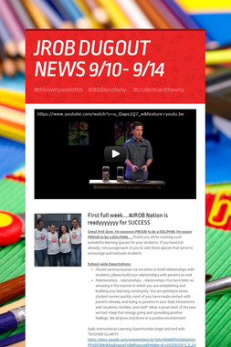 JROB DUGOUT NEWS 9/10- 9/14