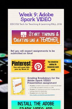 Week 9: Adobe Spark VIDEO