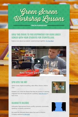 Green Screen Workshop Lessons