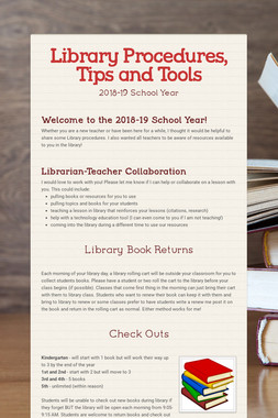 Library Procedures, Tips and Tools