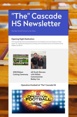 """""""The"""" Cascade HS Newsletter"""