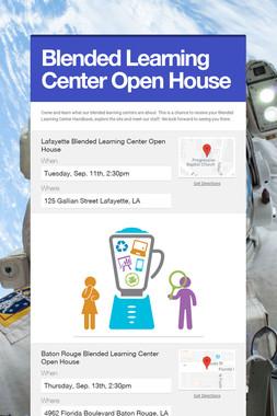 Blended Learning Center Open House