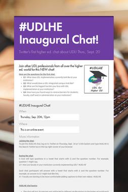 #UDLHE Inaugural Chat!