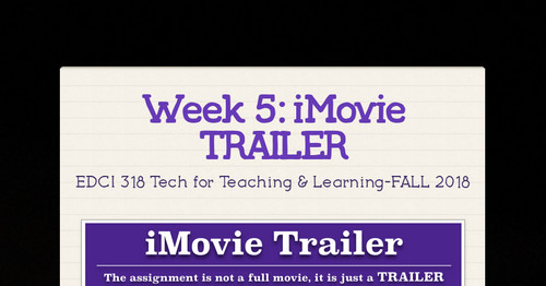 Week 5: iMovie TRAILER | Smore Newsletters for Education