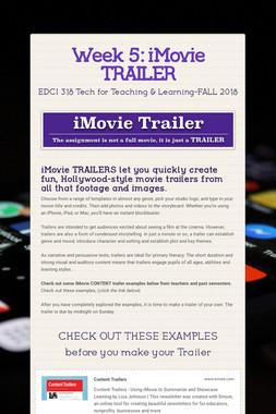 Week 5: iMovie TRAILER