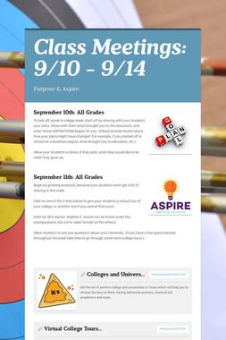Class Meetings: 9/10 - 9/14