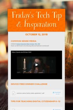 Friday's Tech Tip & Inspiration