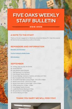 Five Oaks Weekly Staff Bulletin