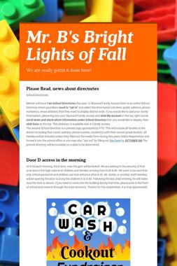 Mr. B's Bright Lights of Fall