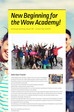 New Beginning for the Wow Academy!