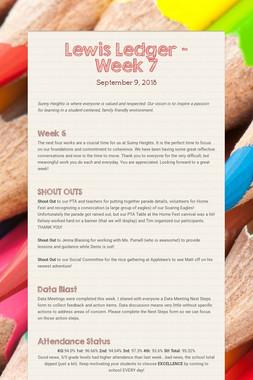 Lewis Ledger - Week 7