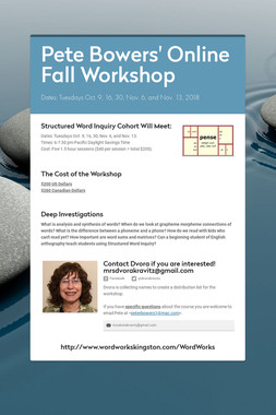 Pete Bowers' Online Fall Workshop