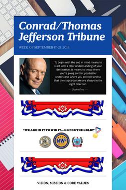 Conrad/Thomas Jefferson Tribune