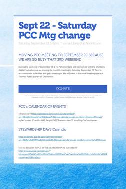 Sept 22 - Saturday PCC Mtg change