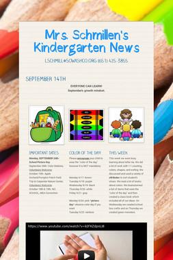 Mrs. Schmillen's Kindergarten News