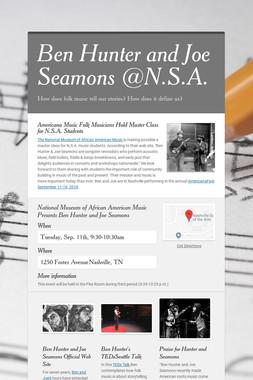 Ben Hunter and Joe Seamons @N.S.A.