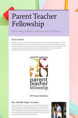 Parent Teacher Fellowship