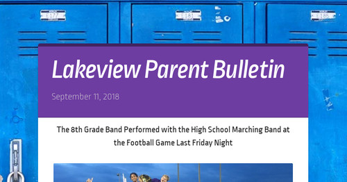 Lakeview Parent Bulletin Smore Newsletters For Education