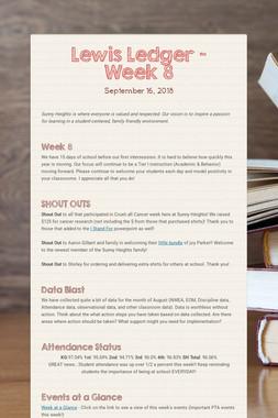 Lewis Ledger - Week 8
