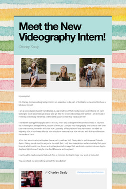Meet the New Videography Intern!