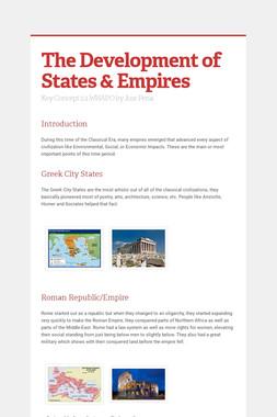 The Development of States & Empires