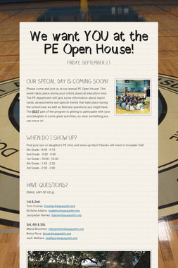 We want YOU at the PE Open House!