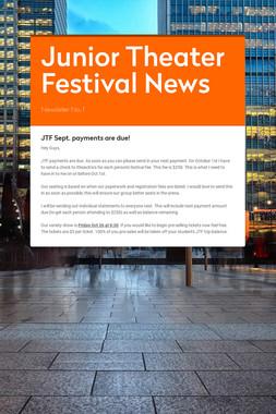 Junior Theater Festival News
