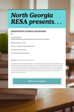 North Georgia RESA presents. . .