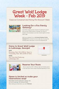 Great Wolf Lodge Week - Feb 2019
