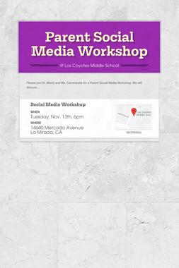 Parent Social Media Workshop