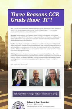 """Three Reasons CCR Grads Have """"IT""""!"""