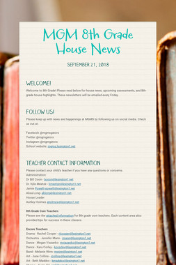 MGM 8th Grade House News