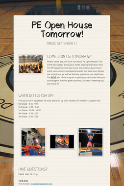 PE Open House Tomorrow!