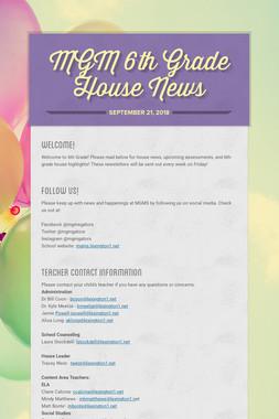 MGM 6th Grade House News