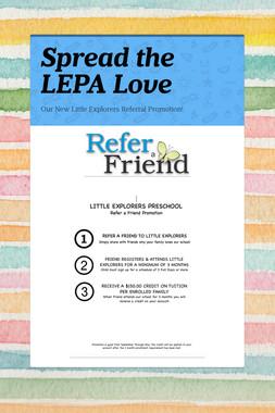 Spread the LEPA Love