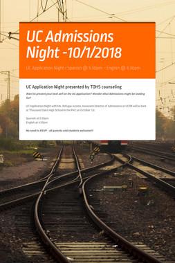 UC Admissions Night -10/1/2018