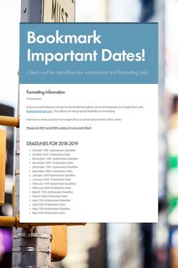 Bookmark Important Dates!