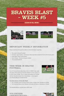 BRAVES BLAST - Week #5