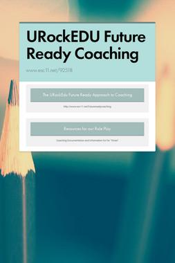 URockEDU Future Ready Coaching