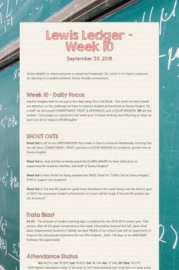 Lewis Ledger - Week 10
